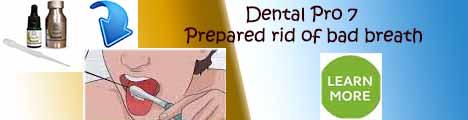 Dental Pro 7 Prepared Rid of Bad Breath
